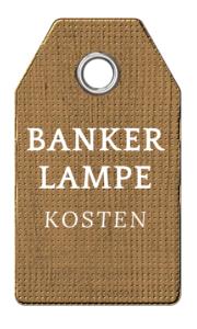 Bankerlampe Kosten
